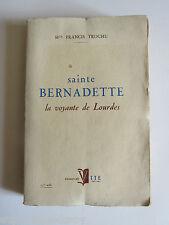 SAINTE BERNADETTE, LA VOYANTE de LOURDES, Mgr TROCHU, 1954