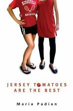 Jersey Tomatoes are the Best