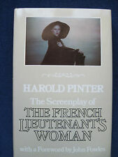 THE FRENCH LIEUTENANT'S WOMAN Screenplay by HAROLD PINTER of JOHN FOWLES Novel