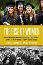 The Rise of Women: The Growing Gender Gap in Education and What it Means for Ame