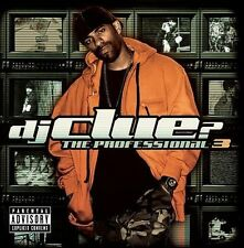 DJ CLUE PROFESSIONAL 3 RAP [PA]NEW CD NAS,JAY-Z,WAYNE,KANYE,SNOOP,RICK ROSS,GAME