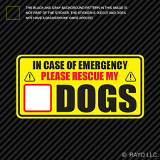 In Case of Emergency Rescue My Dogs Sticker Decal Self Adhesive save pets
