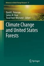 Climate Change and United States Forests (Advances in Global Change Research)