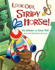 Look Out, Stripy Horse! by Jim Helmore (Paperback, 2008)