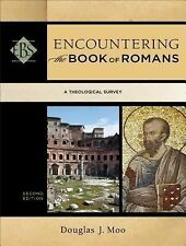 Encountering Biblical Studies: Encountering the Book of Romans : A...