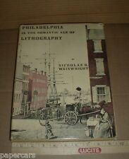 Philadelphia PA in the Romantic Age of Lithography illustrated History art