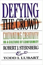Defying the Crowd : Simple Solutions to the Most Common Relationship Problems...
