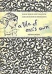 A Life of One's Own: A Guide to Better Living Through the Work and Wisdom of Vir