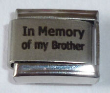 IN MEMORY OF MY BROTHER Italian Charm - With Sympathy I Love fits 9mm Bracelets
