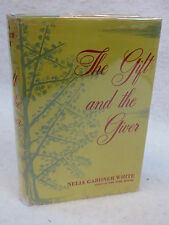 Nelia Gardner White THE GIFT AND THE GIVER The Viking Press 1957