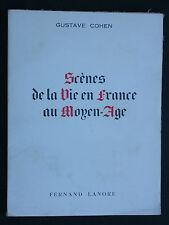 Scènes de la vie en France au Moyen Age - Cohen éd. Lanore 1965 - Jeanne d'Arc