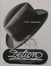 PUBLICITE CHAPEAU DELION CHAPELIER POUR HOMME DE 1941 FRENCH ORIGINAL AD PUB HAT