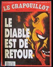 LE CRAPOUILLOT 1992 Nvelle série No 107 LE DIABLE EST DE RETOUR ORIGINE SATAN