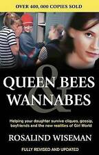 Queen Bees and Wannabes: Helping your daughter survive cliques, gossip,