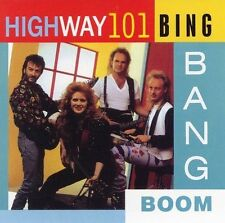 Bing Bang Boom by Highway 101 (CD, Mar-2006, Collectables)