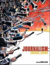 Journalism: Critical Issues by Stuart Allan (Paperback, 2005)
