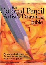 Colored Pencil Artist's Drawing Bible (Artist's Bibles), Jane Strother, Good Boo