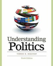 Understanding Politics: Ideas, Institutions, and Issues Magstadt, Thomas M. Pap