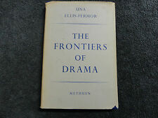 THE FRONTIERS OF DRAMA  BY  UNA ELLIS-FERMOR -1945-(HARDCOVER BOOK )#