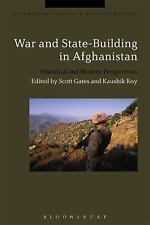 Bloomsbury Studies in Military History: War and State-Building in Afghanistan...