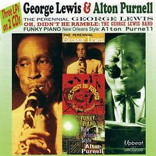 George Lewis & Alton Purnell - Oh Didnt He Ramble / Upbeat 3lps on 2cd New