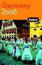 Fodor's Gold Guides: Germany 2006 by Inc. Staff Fodor's Travel Publications...