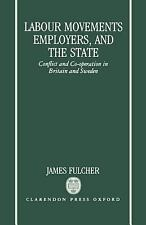 Labour Movements, Employers, and the State: Conflict and Co-operation -ExLibrary