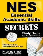NES Essential Academic Skills Secrets Study Guide : NES Test Review for the...