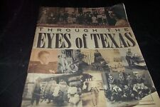 Through The Eyes of Texas  Newspaper Book Galveston Hurrican Bonnie And Clyde 99