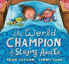 The World Champion of Staying Awake,Taylor, Sean,New Book mon0000063090