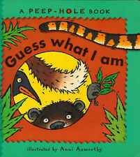 Anni Axworthy Guess What I am (Peep-hole books) Very Good Book