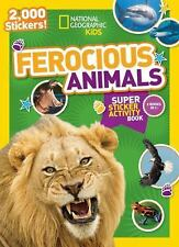 National Geographic Kids Ferocious Animals Super Sticker Activity Book:...