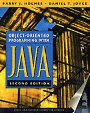 Object-Oriented Programming With Java (Books24x7)