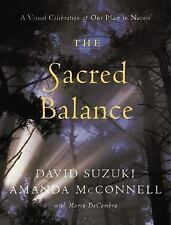 The Sacred Balance: A Visual Celebration of Our Place in Nature-ExLibrary