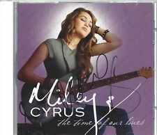 MILEY CYRUS Signed CD The Time Of Our Lives (One of the few REAL ones on ebay)