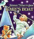 Baby's Boat by Titherington, Jeanne, Good Book
