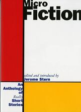 Micro Fiction: An Anthology of Really Short Stories