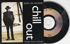CD CARTONNE CARDSLEEVE COLLECTOR 2T JOHN LEE HOOKER CHILL OUT DE 1995 FRANCE