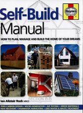 Haynes Manuals Ser.: Self-Build Manual : How to Plan, Manage and Build the...