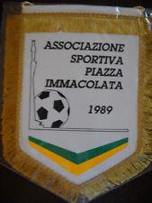 GAGLIARDETTO A.S. PIAZZA IMMACOLATA CALCIO pennant wimpel fanion