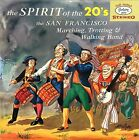 SAN FRANCISCO MARCHING,TROTTING & WALKING BAND SPIRIT OF THE 20'S LP 1958 MINT!!