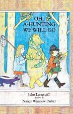 Oh, A-Hunting We Will Go (Turtleback School & Library Binding Edition)-ExLibrary