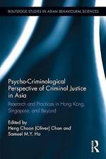 Psycho-Criminological Perspective of Criminal Justice in Asia: Research and...