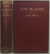 1908 TOD McALPIN BY ALEXANDER WYLIE A VICTORIAN HIGH SOCIETY NOVEL HIS ONLY BOOK