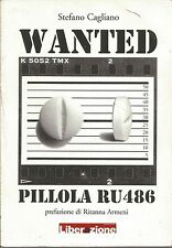 (Stefano Cagliano) Wanted pillola RU486 2008 Liberazione