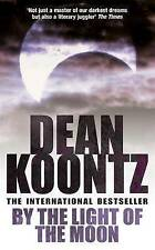 By the Light of the Moon by Dean Koontz (Paperback, 2003)