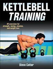 Kettlebell Training by Steve Cotter (2013, Paperback)