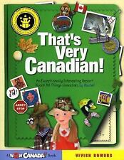 That's Very Canadian!: An Exceptionally Interesting Report About All T-ExLibrary
