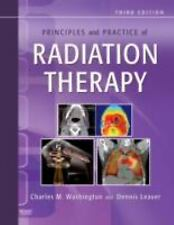NEW Principles and Practice of Radiation Therapy 3e Dennis Leaver Washington