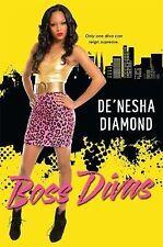 Boss Divas, Diamond, De'nesha